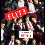 <em></noscript>Elite</em> – One Of The Best Shows On Netflix – Dripping With Romance, Important Issues & Gay Couples Being Celebrated