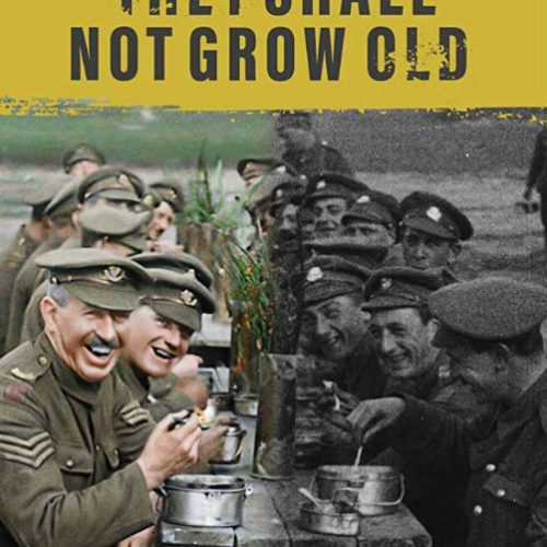 <em>They Shall Not Grow Old</em> – The Blockbuster Documentary Is A Touching and Haunting View of War Through the Eyes of Everyday People