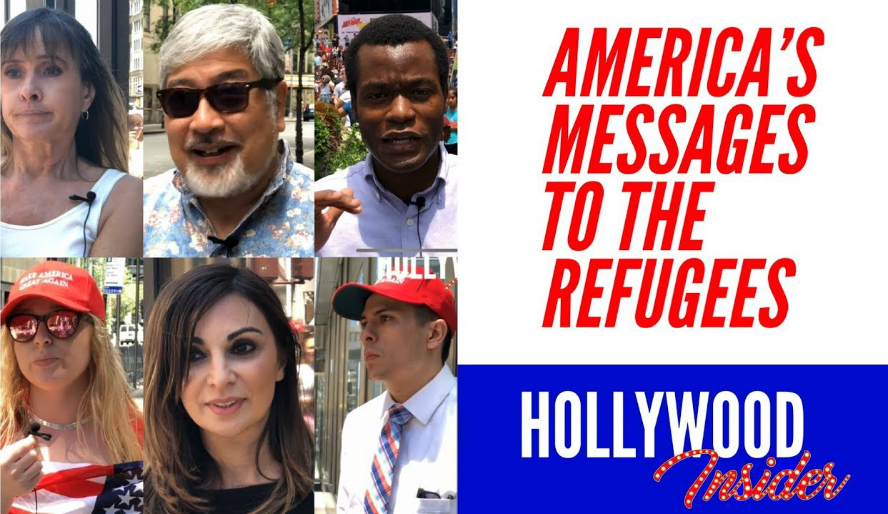 "Hollywood Insider's Eye-Opening Series Messages From America Shows To The World The American People's Answers On Important Issues: Episode 1 – ""What Is Your Message To The Refugees?"""