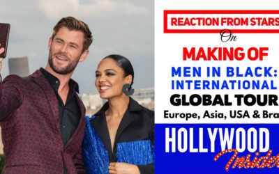 Watch: Reaction From Stars On The Making Of – Men In Black: International | Chris Hemsworth, Tessa Thompson & Gary Gray On A Global Tour – Indonesia, China, Russia, France, Brazil, UK & USA