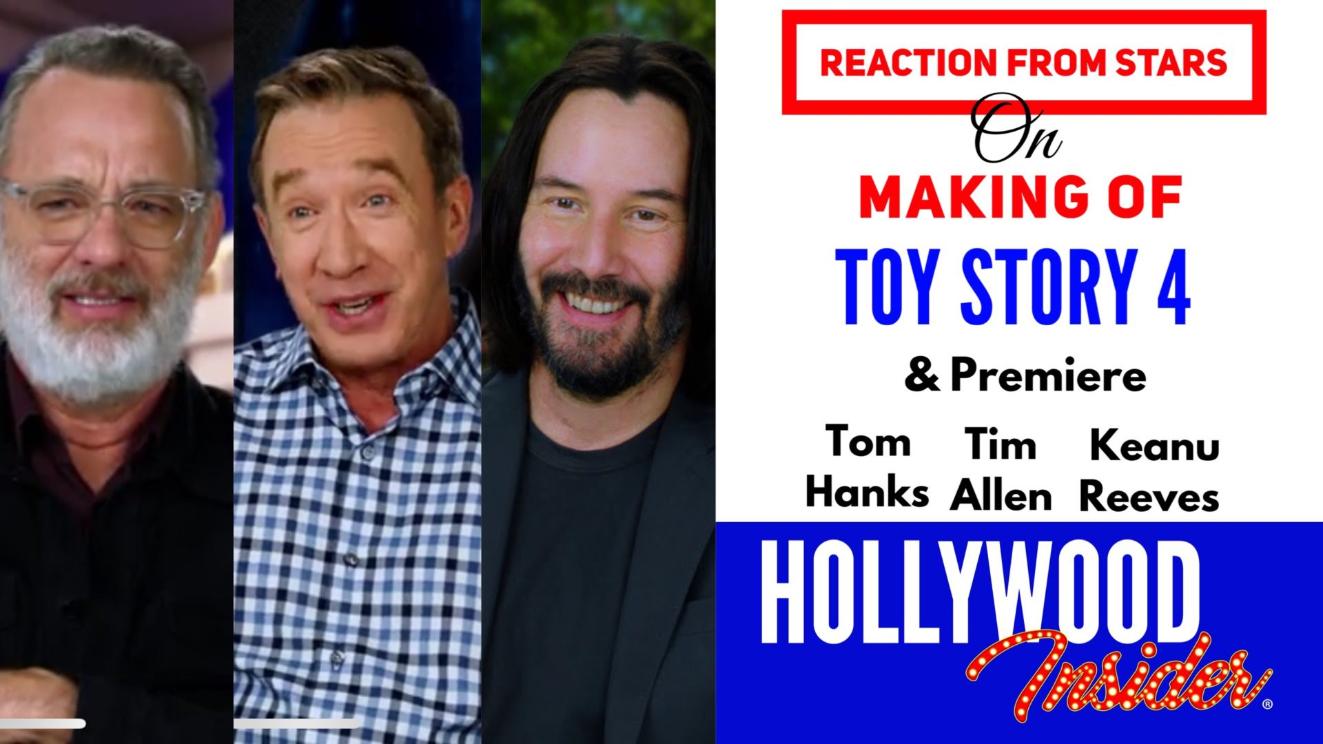 Hollywood Insider's Reaction From Stars on Making of Toy Story 4 Tom Hanks, Tim Allen, Keanu Reeves Disney Pixar