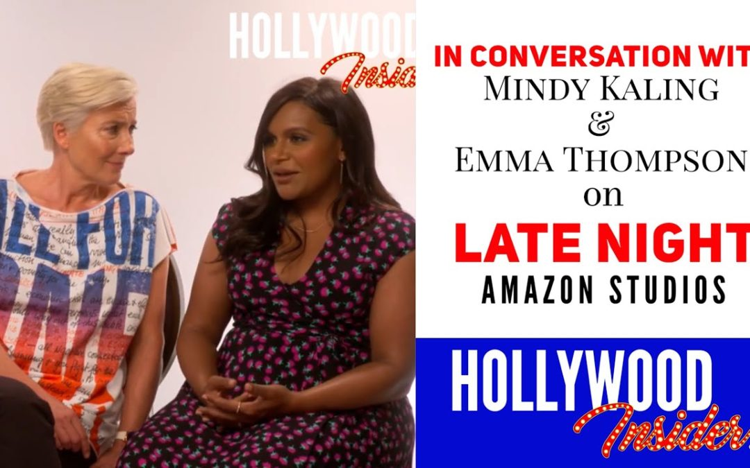 Watch: Reaction From Stars: In Conversation With Mindy Kaling & Emma Thompson On Late Night