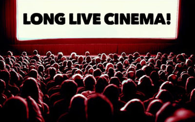 Why Cinema Will Never Die – Long Live Cinema & Its Greatness