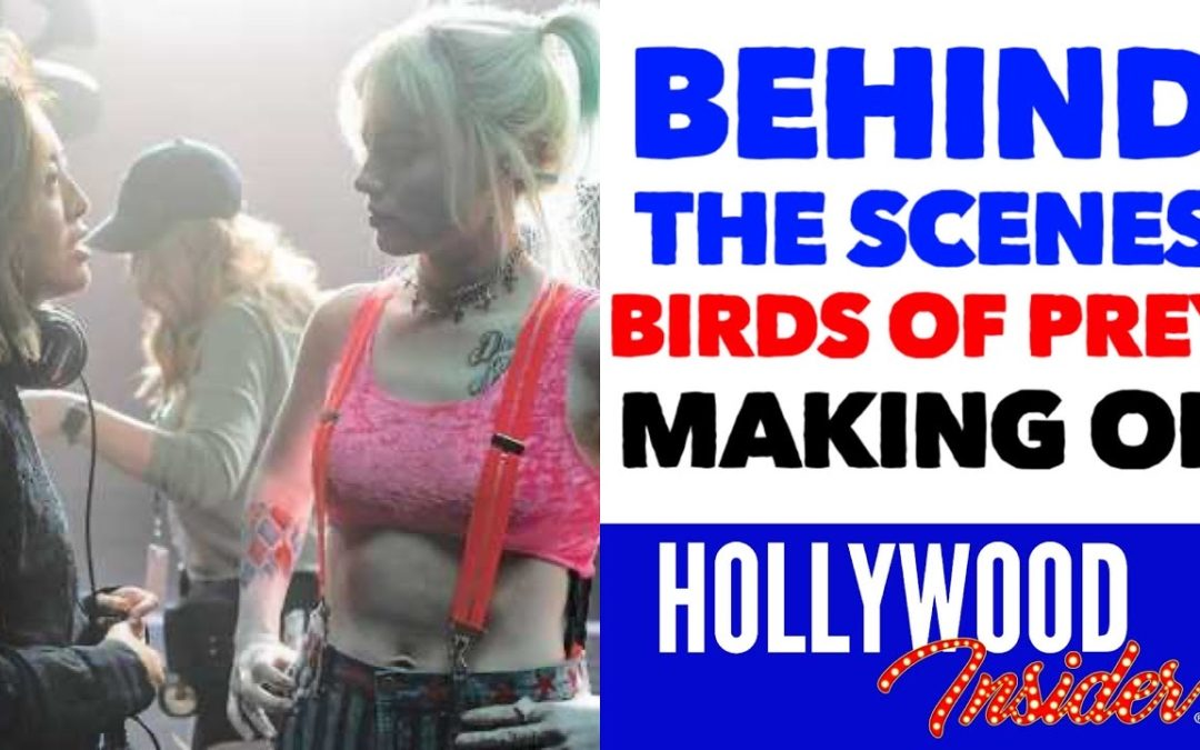 Video: 'Harley Quinn: Birds of Prey' Behind the Scenes of the DC Universe Movie with Margot Robbie, Ewan McGregor, Cathy Yan & More