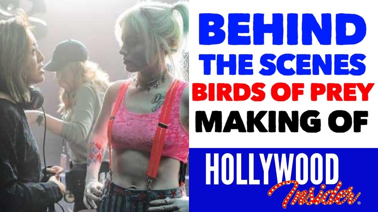 Hollywood Insider Video Behind The Scenes Harley Quinn Birds of Prey Margot Robbie