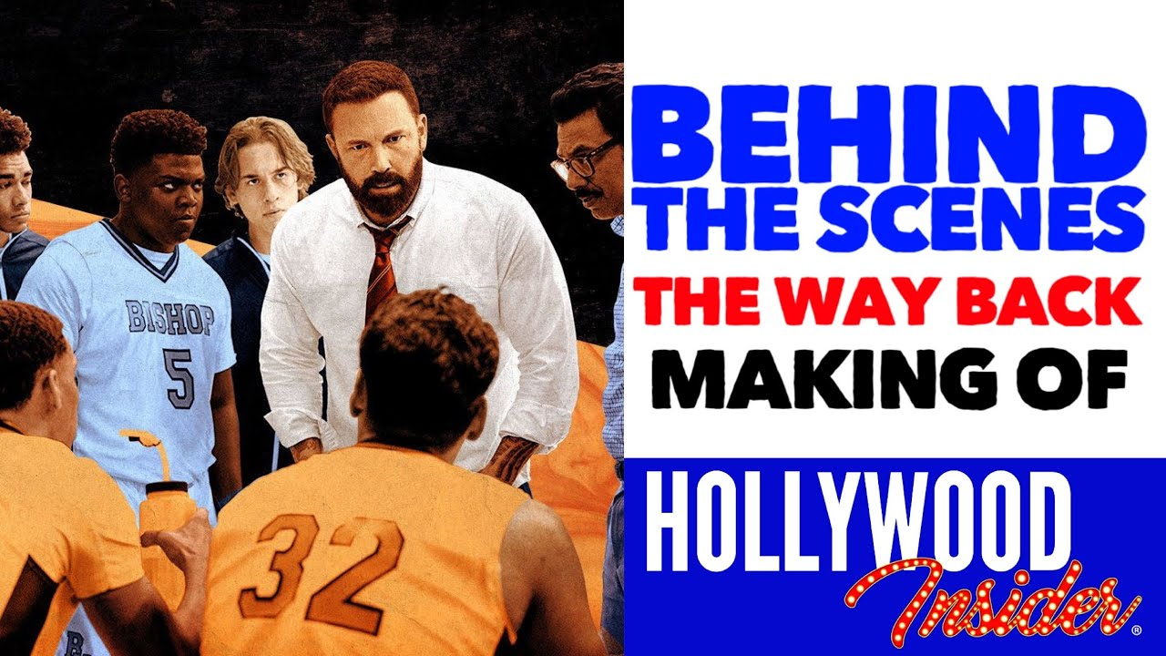 Hollywood Insider Videos Behind The Scenes The Way Back, Ben Affleck