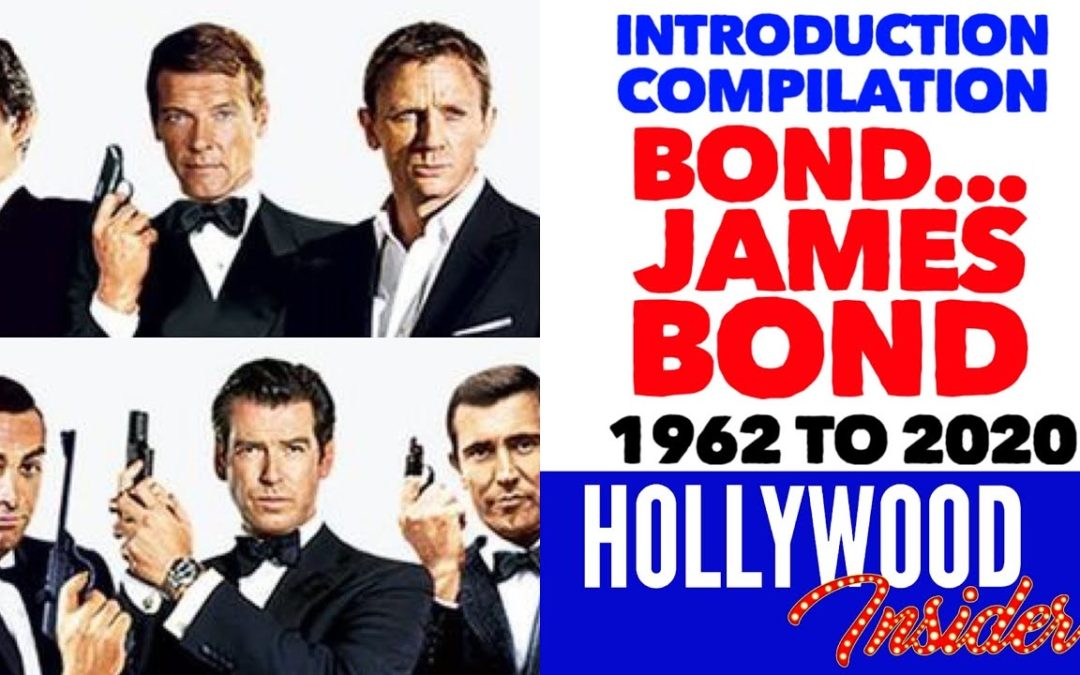 Introduction Compilation: All 'Bond… James Bond' 007 Introductions 1962 to 2020, Sean Connery to Daniel Craig