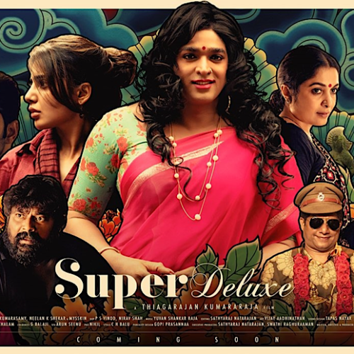 Must Watch - 'Super Deluxe': An Oscar-Worthy Foreign Film With A Powerful Message