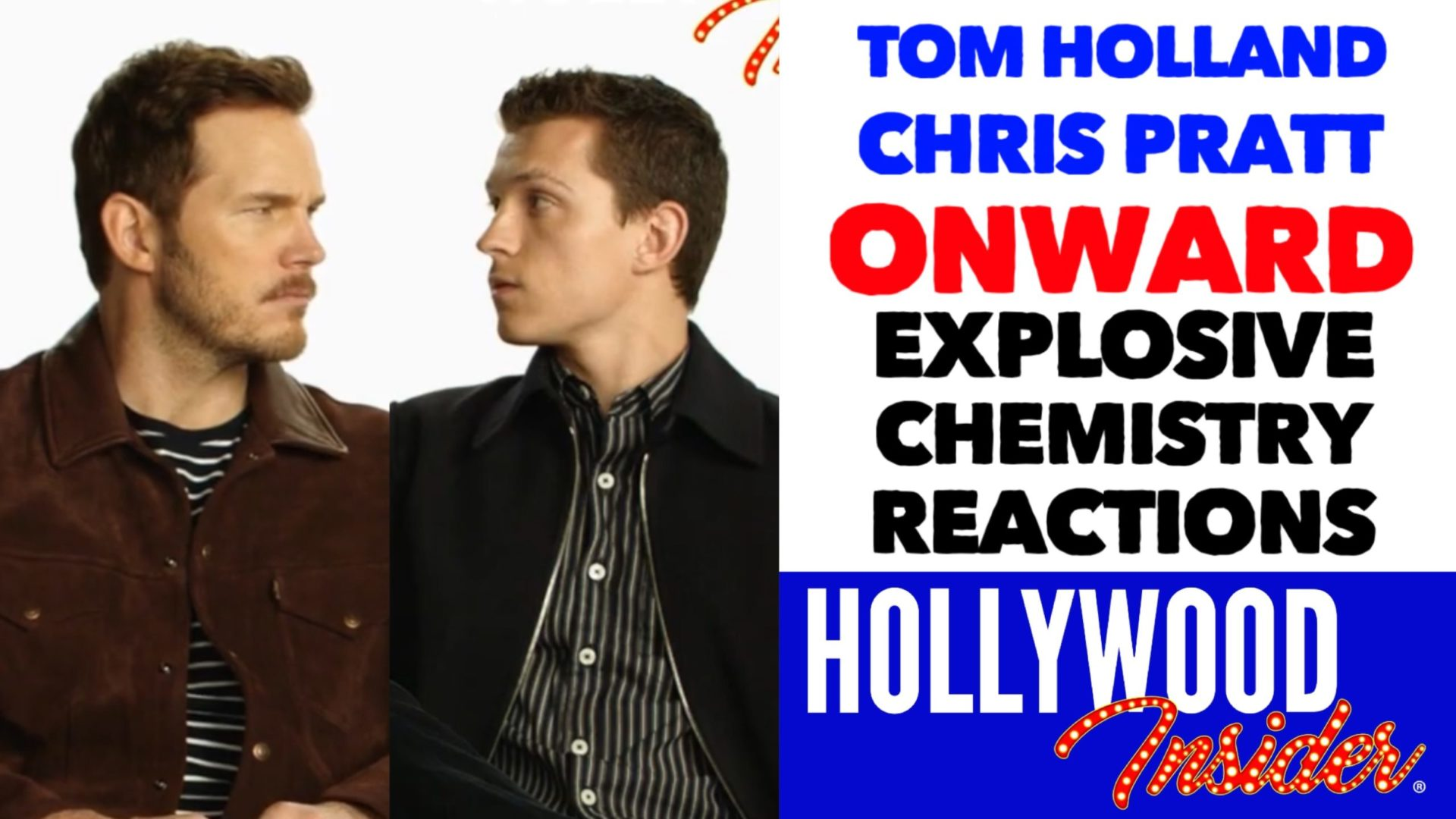 Hollywood Insider Videos Tom Holland & Chris Pratt, Chemistry, Onward, Disney, Pixar