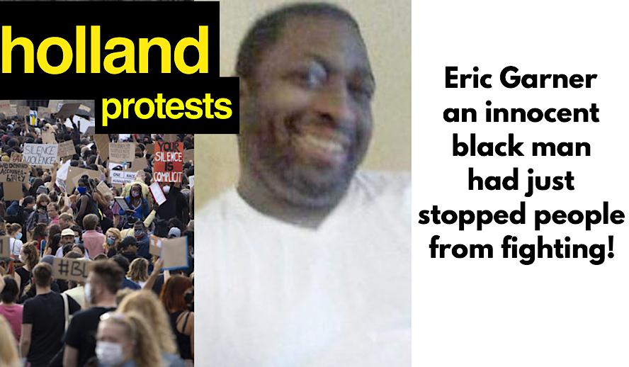 Hollywood Insider Black Lives Matter Protests Global Movement, Eric Garner, Holland Protests