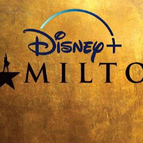 Fans Rejoice as 'Hamilton' Released Early on 3rd July – Disney+