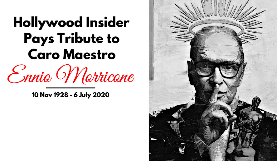 Hollywood Insider Tribute To Genius Ennio Morricone with Eulogy from CEO Pritan Ambroase