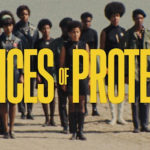 "The Criterion Channel's ""Voices of Protest"": Films on Important Protests from 1925 to 2011"