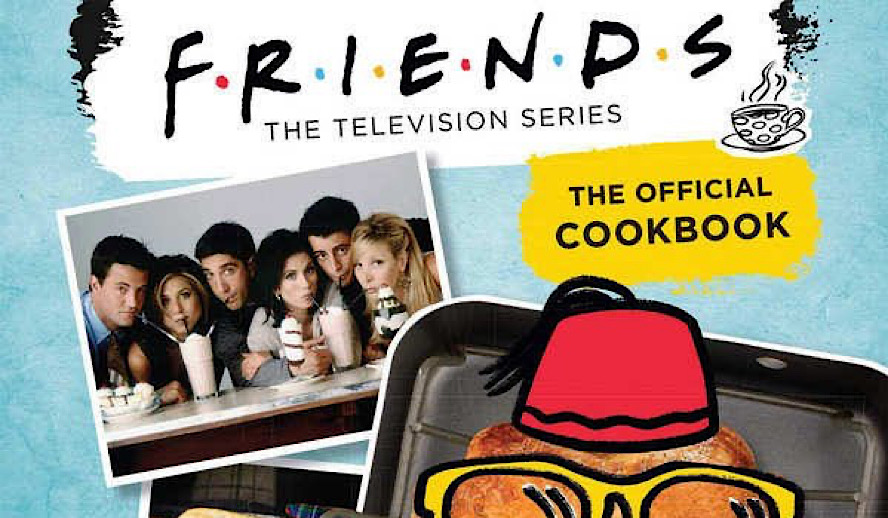 Hollywood Insider Friends The Official Cookbook, Friends TV Show