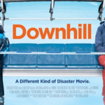 'Downhill' is a Slightly Unexpected Film from Comedy Genius Will Ferrell & Julia Louis-Dreyfus