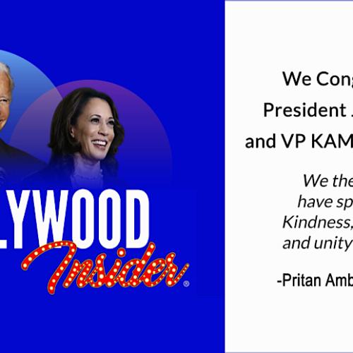 President Joe Biden & VP Kamala Harris – Hollywood Insider Congratulates Our Official Endorsements!