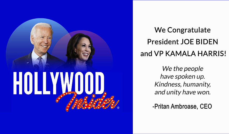Hollywood Insider President Joe Biden, VP Kamala Harris, CEO Pritan Ambroase, Congrats