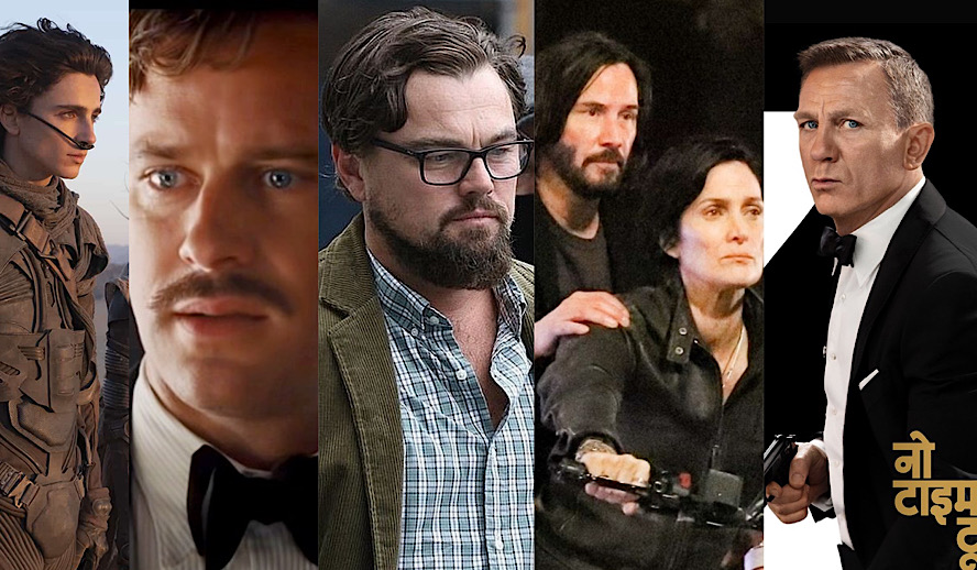 Hollywood Insider 2021 Movie Releases Schedule Updates, Chalamet, Hammer, Dicaprio, Keanu Reeves, Daniel Craig