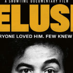 Must Watch: Showtime's 'Belushi' Provides A Fascinating Look Into the Legendary Comic