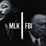 The New Documentary 'MLK/FBI' is a Harrowing Examination of America's War on Black Freedom
