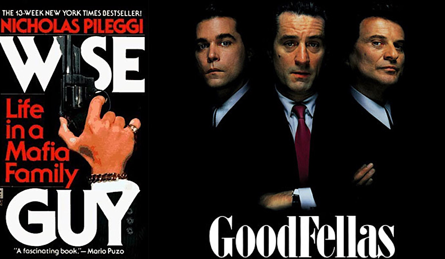 Hollywood Insider Non-Fiction Adaptations Books Into Films, Goodfellas, Wise Guy