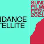 Going Virtual: Here Are Some Highlights From Sundance Film Festival 2021