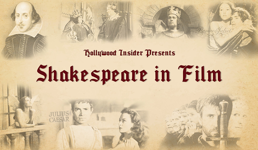Hollywood Insider Shakespeare in Film, Movies