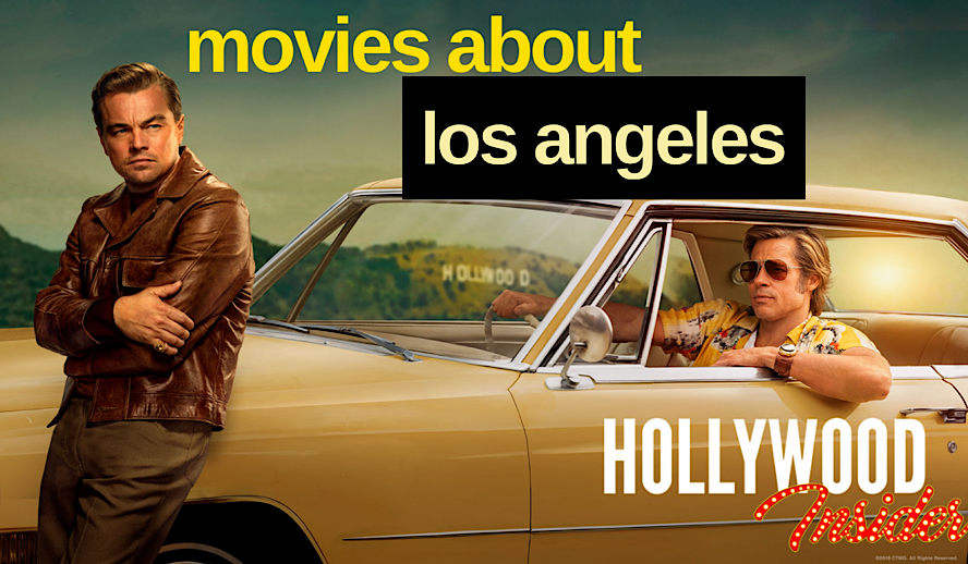 Hollywood Insider Los Angeles Movies, Once Upon A Time in Hollywood