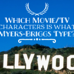 Myers-Briggs Personality Goes Hollywood: Which Movie & TV Characters Are the Same As Your Personality Type? | The Complete Guide
