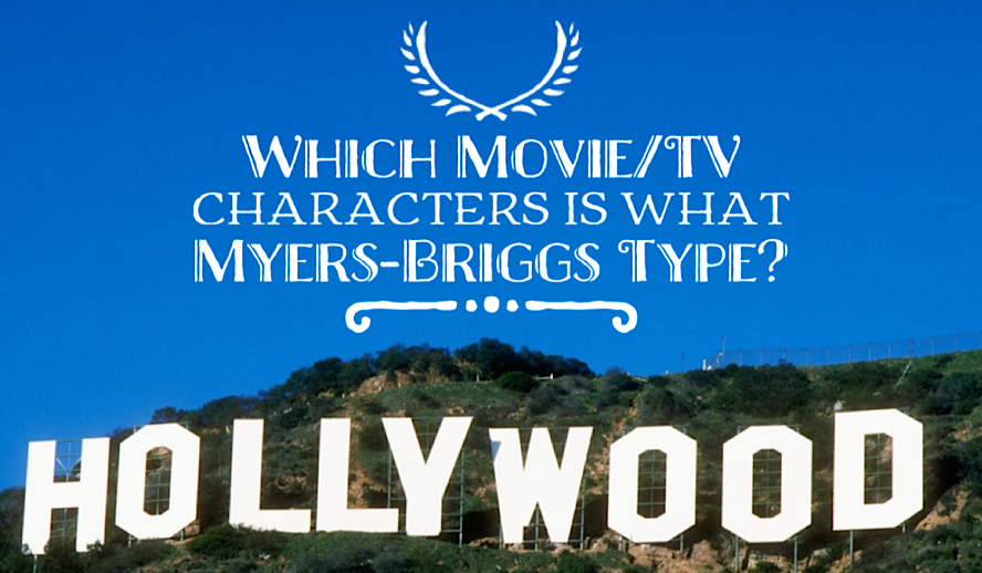 Hollywood Insider Myers-Briggs Personality, Movie and TV Characters