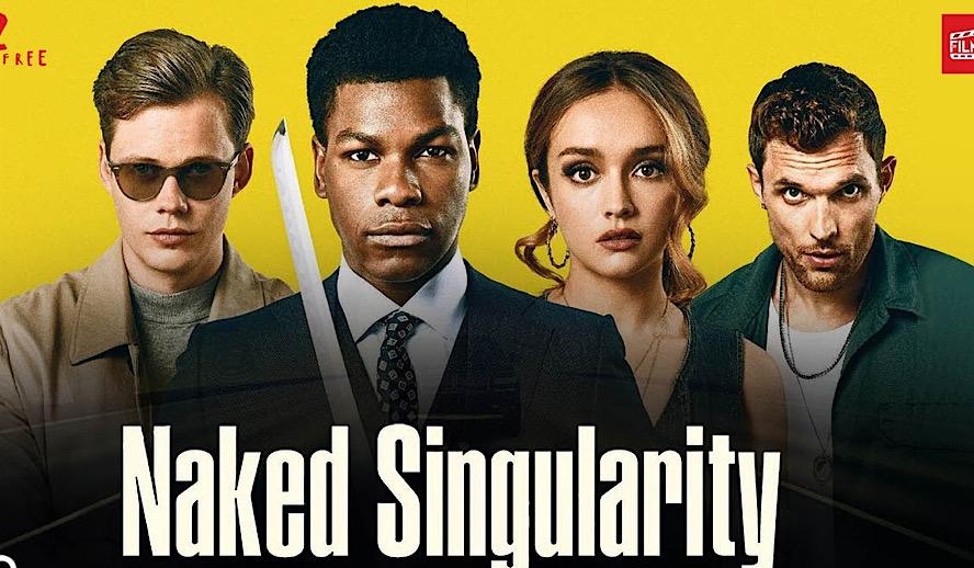 Hollywood Insider Naked Singularity Review, John Boyega, Bill Skarsgård