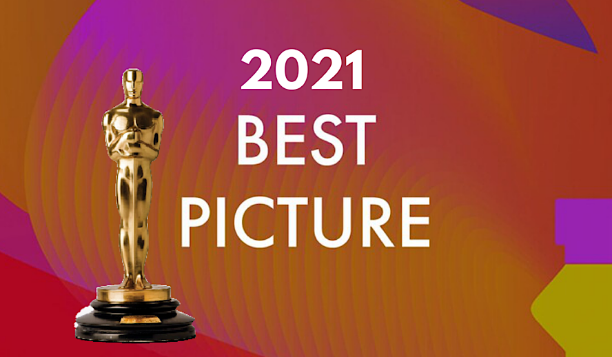 Hollywood Insider Oscars 2021 Best Picture Nominations Analysis