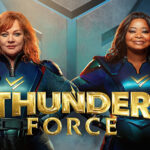 Defending 'Thunder Force': Melissa McCarthy & Octavia Spencer's Action-Comedy That Knows Exactly What It Is