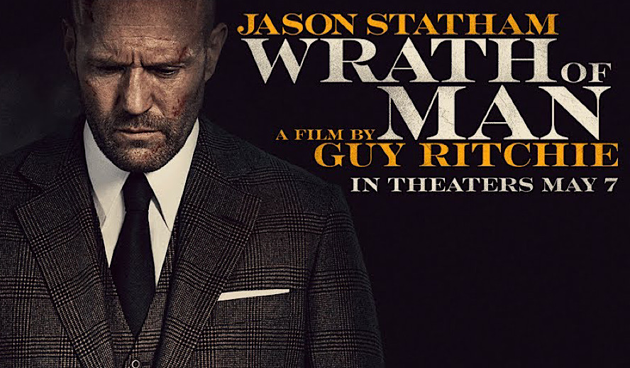 Hollywood Insider Wrath of Man Review, Guy Ritchie, Jason Statham, Action Movies